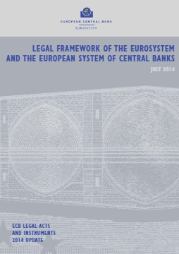 Legal framework of the Eurosystem and the European System of Central Banks. ECB legal acts and instruments - cover image