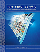 The first euros. The creation and issue of the first euro banknotes and the road to the Europa series.